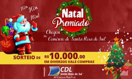 CDL de Santa Rosa do Sul divulga promoção do Natal Premiado e horário especial no comercio da cidade