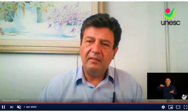 Ex-ministro Luiz Henrique Mandetta analisa cenário da pandemia em palestra promovida pela Unesc