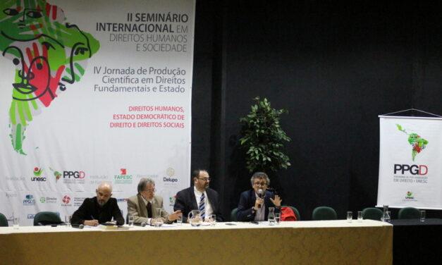 Unesc promove Seminário Internacional em Direitos Humanos e Sociedade